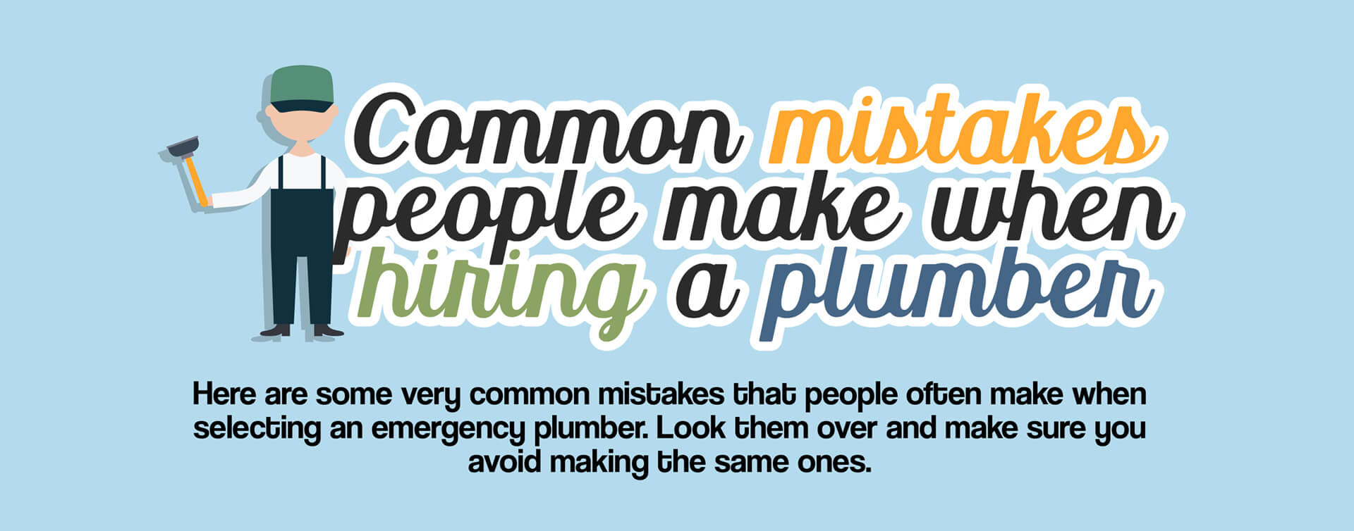 common mistakes people make when hiring a plumber banner